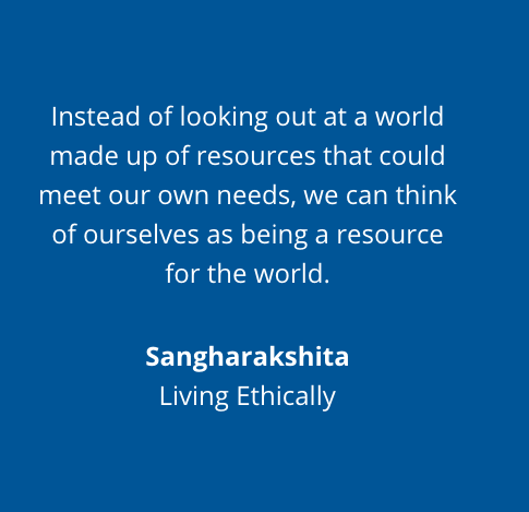 Living Ethically Quote - Sangharakshita